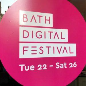 47: Bath Digital Festival 2019 roundup
