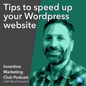IMC Podcast #11 Tips to speed up your WordPress website