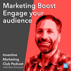 IMC Podcast #21: Marketing Boost – Engage your audience