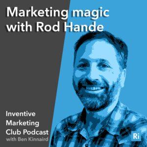 30# Marketing magic with Rod hande